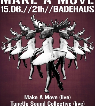 TuneUP Music Night pres.: MAKE A MOVE + Bahia Experimental
