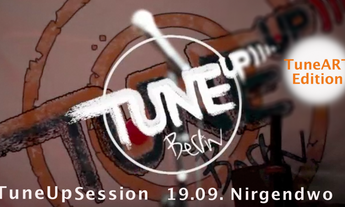 TuneUp Session // 19.09 // Nirgendwo // Season Final