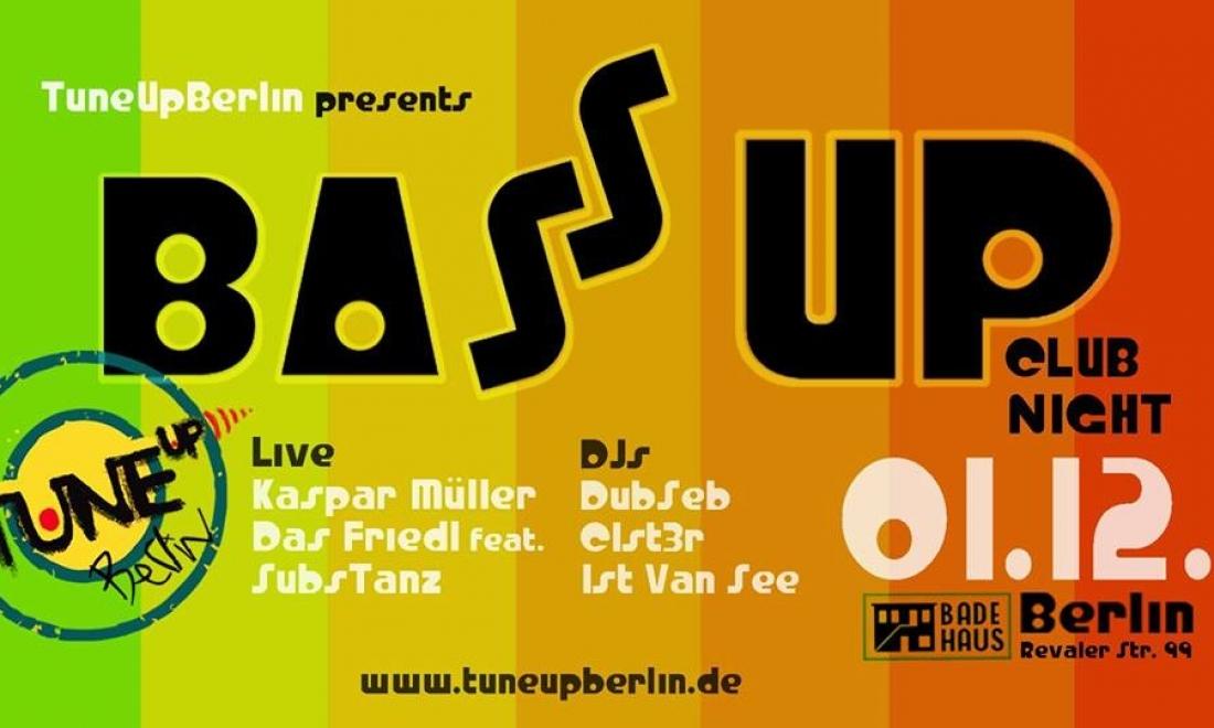 BassUP Club Night  // 01.12. // Badehaus