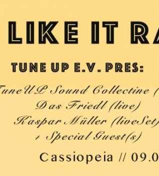 Keeping it RAW! Tuneup@Cassiopeia // 09.09.2018 20:00
