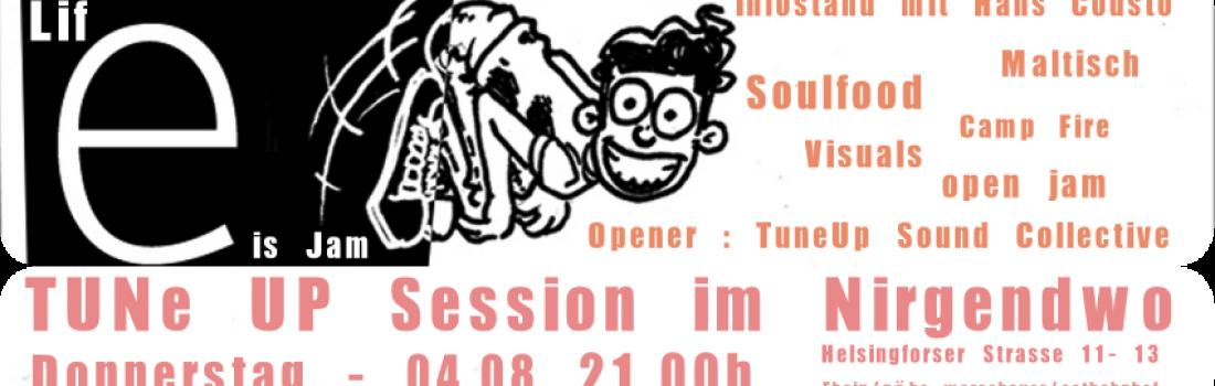 TuneUP Session im Nirgendwo 04.08.16
