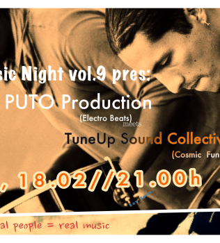 TuneUp Music Night vol.9 pres: Puto Production