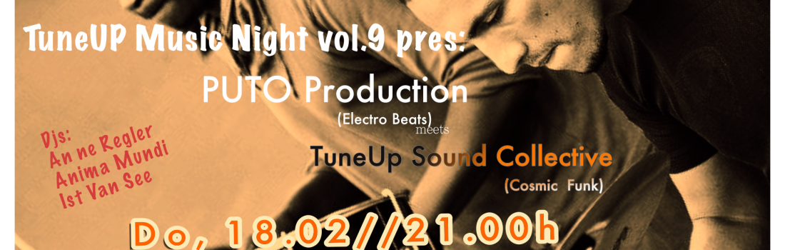 TuneUP Music Night vol.9 : Puto Production