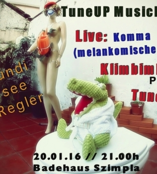 TuneUp Music Night vol.8 pres: Komma Klaus / Klimbimborium