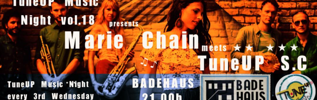 TuneUP Music Night vol. 18 meets Marie Chain