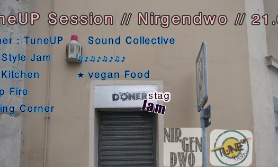 TuneUp Session / Nirgendwo / 21.09.17