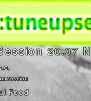 TuneUp Session@Nirgendwo // 20.07