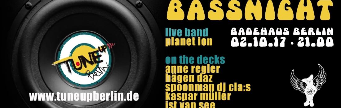 TuneUp BASS Party / 02.10 / Badehaus / Tanz in den Einheitstag