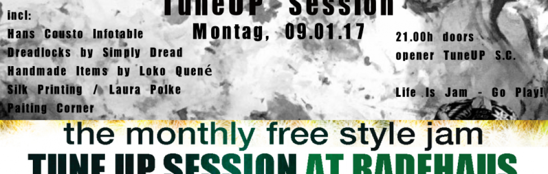 TuneUp Session 08.12//Badehaus//21.00h doors