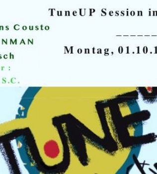 TuneUP Session // 01.10. // Badehaus