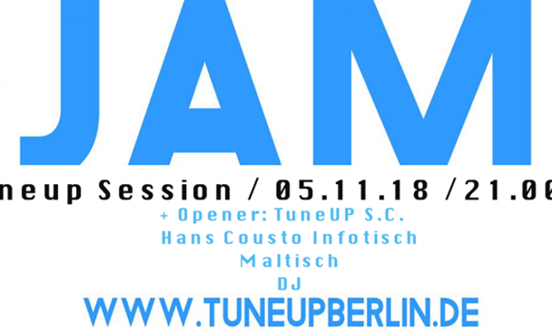 TuneUP Session // 05.11. // Badehaus