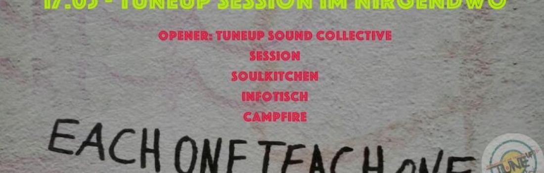 TuneUp Session / 17.05 / Nirgendwo
