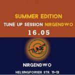 TuneUp Session / Nirgendwo / 16.05